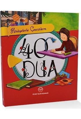 Hikayelerle Çocuklara 40 Dua - Diyanet İşleri Başkanlığı