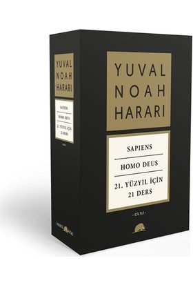 Yuval Noah Harari Set ) – Sapiens / Homo Deus / 21. Yüzyıl İçin 21 Ders - Yuval Noah Harari