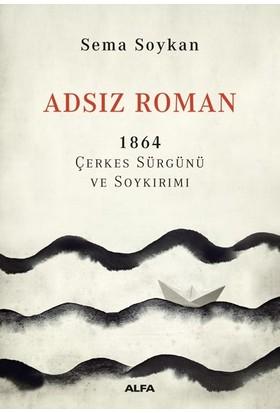 Adsız Roman 1864 - Sema Soykan