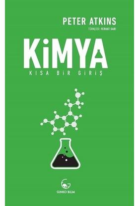 Kimya Kısa Bir Giriş - Peter Atkins