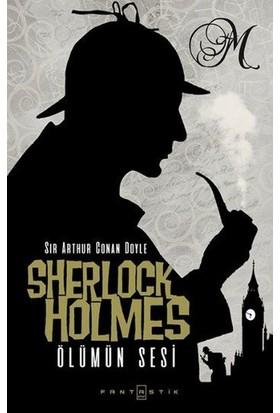 Sherlock Holmes: Ölümün Sesi