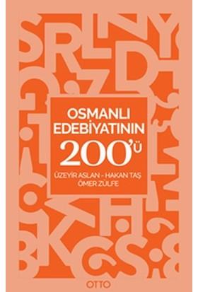 Osmanlı Edebiyatının 200'Ü - Üzeyir Aslan