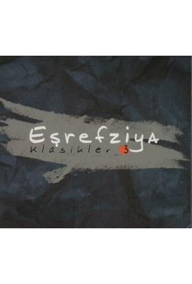 Eşref Ziya - Klasikler - 3 Albüm Cd