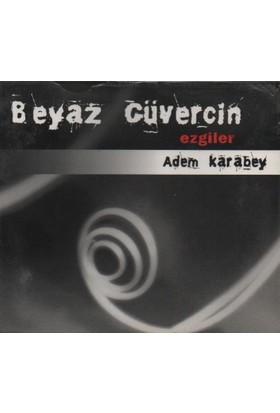 Adem Karabey - Beyaz Güvercin Albüm - Cd