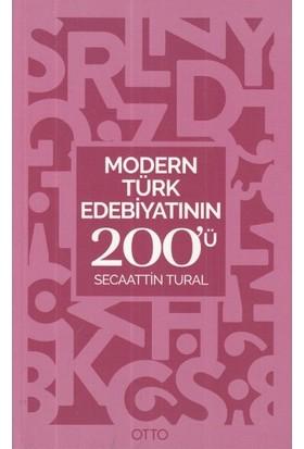 Modern Türk Edebiyatının 200'Ü - Secaatin Tural