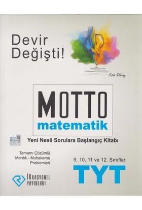 İrrasyonel Tyt Motto Matematik Yeni Nesil Sorulara Başlangıç Kitabı-Yeni - Fatih Yıldıray