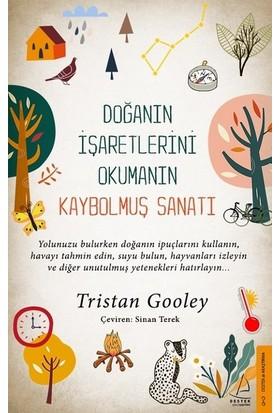 Doğanın İşaretlerini Okumanın Kaybolmuş Sanatı - Tristan Gooley
