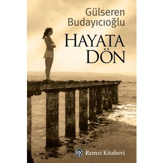Hayata Dön - Gülseren Budayıcıoğlu