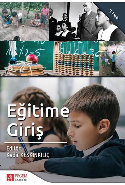 Eğitime Giriş:Kadir Keskinkılıç - Mustafa Sarıtaş - Gürbüz Ocak- Rüştü Yeşil