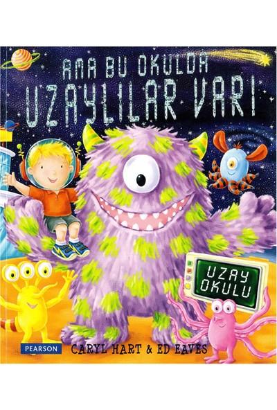 Ama Bu Okulda Uzaylılar Var!!! - Caryl Hart