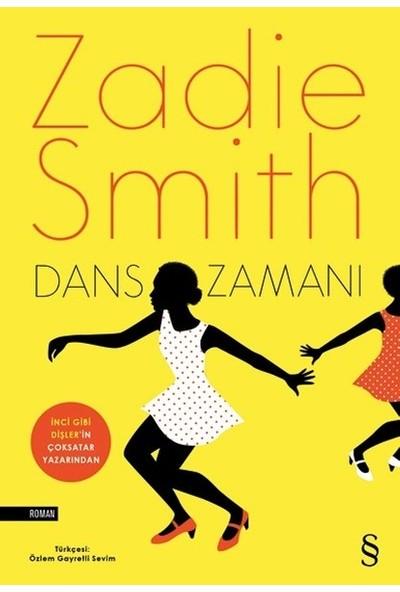 Dans Zamanı - Zadie Smith