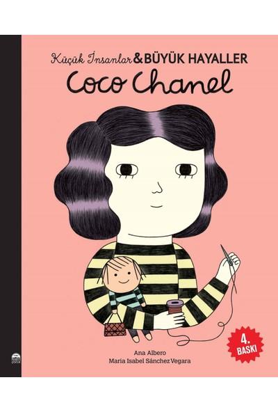 Coco Chanel - Küçük İnsanlar ve Büyük Hayaller - Maria Isabel Sanchez Vegara