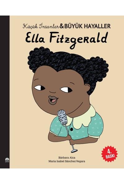 Ella Fitzgerald - Küçük İnsanlar ve Büyük Hayaller - Maria Isabel Sanchez Vegara