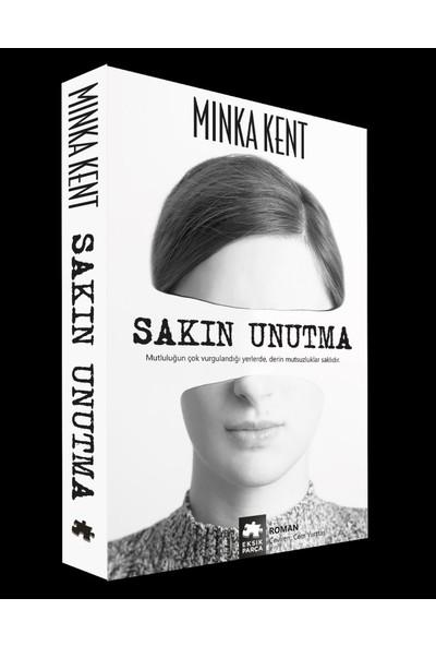 Sakın Unutma - Minka Kent