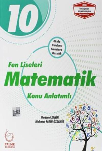 Palme 10. Sınıf Fen Liseleri Matematik Konu Anlatımlı - Mehmet Şahin