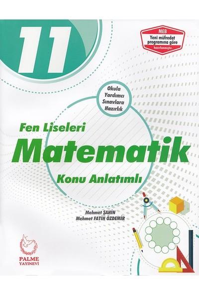 Palme Yayıncılık 11. Sınıf Fen Liseleri Matematik Konu Anlatımlı - Mehmet Şahin