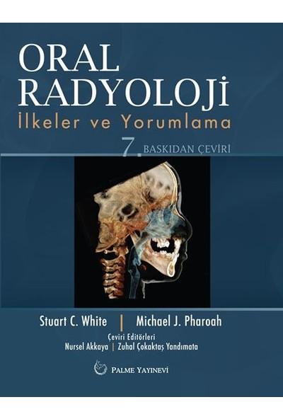 Oral Radyoloji İlkeler Ve Yorumlama - Stuart C. WHİTE