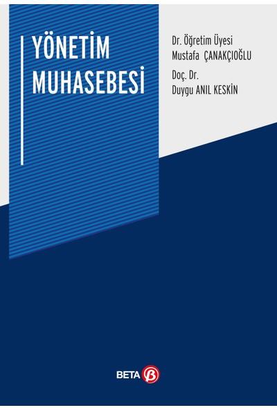Yönetim Muhasebesi - Mustafa Çanakçıoğlu - Duygu Anıl Keskin