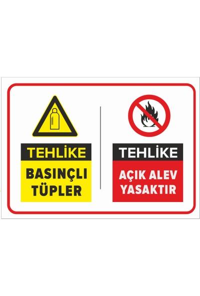 Renkli Reklam Tehlike Basınçlı Tüpler Açık Alev Yasaktır Levhası (Dekote Malzeme)