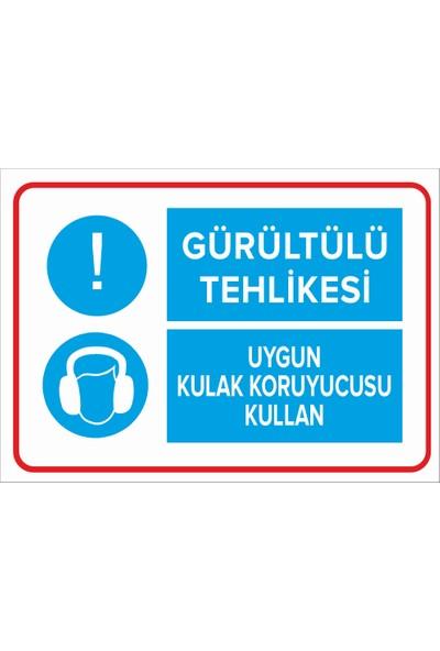 Renkli Reklam Gürültülü Tehlikesi - Uygun Kulak Koruyucusu Kullan Levhası (Sac Malzeme)