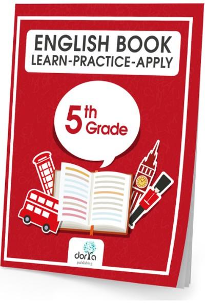 Dorya Yayınları 5.Sınıf English Book Learn-Practice-Apply