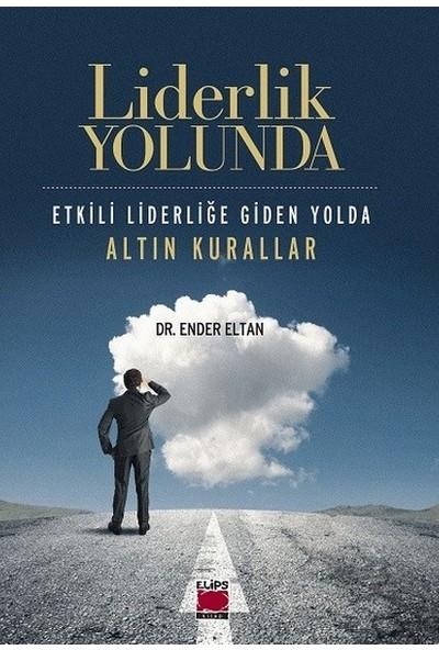 Liderlik Yolunda - Ender Altan
