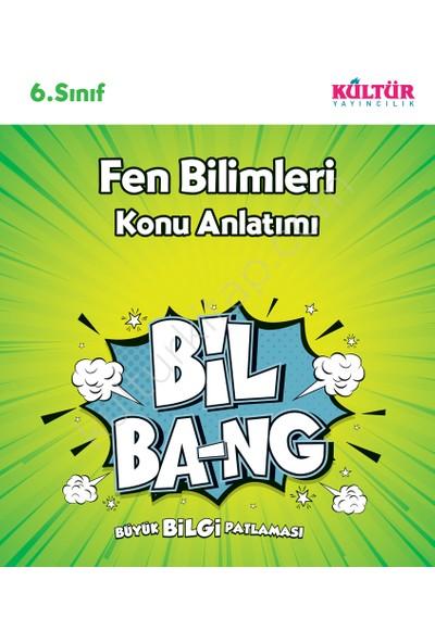 Kültür Yayınları Bil-Bang 6.Sınıf Fen Bilgisi Konu Anlatım