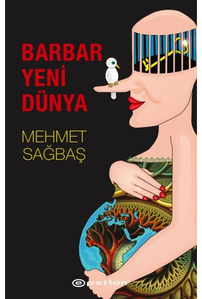 Barbar Yeni Dünya - Mehmet Sağbaş