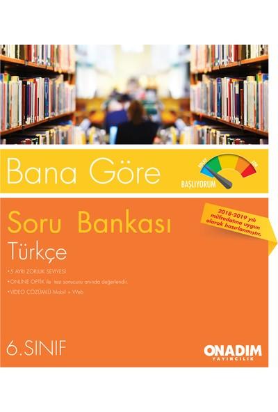 6.Sınıf Bana Göre Türkçe Sb Başlıyorum-Hazırım