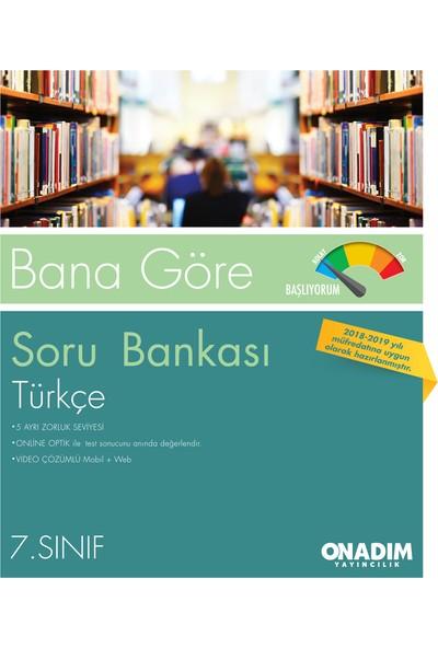 7.Sınıf Bana Göre Türkçe Sb Başlıyorum-Hazırım