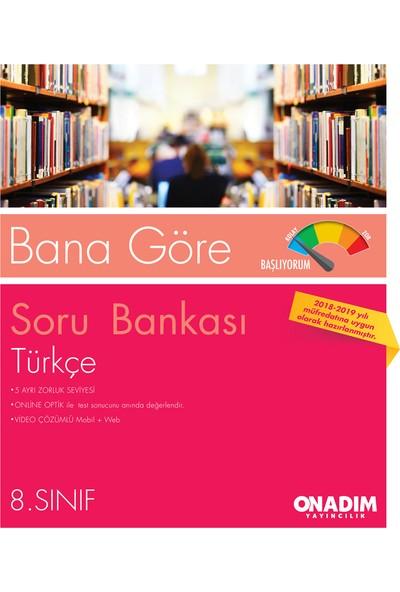 8.Sınıf Bana Göre Türkçe Sb Başlıyorum-Hazırım