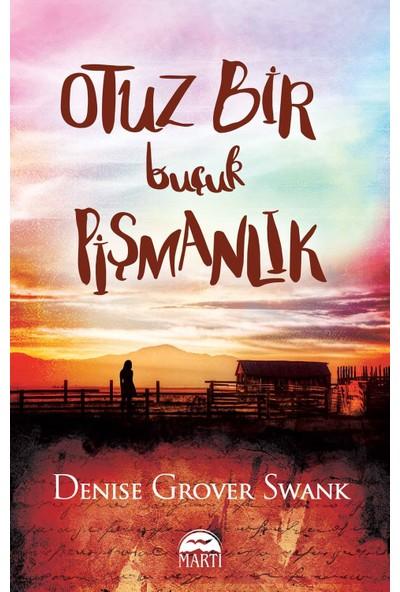 Otuz Bir Buçuk Pişmanlık - Denise Grover Swank