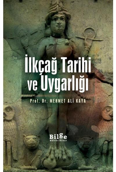 İlkçağ Tarihi Ve Uygarlığı - Mehmet Ali Kaya