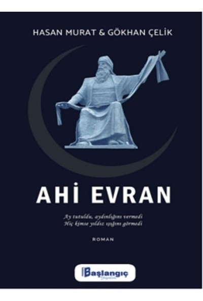 Ahi Evran - Hasan Murat - Gökhan Çelik