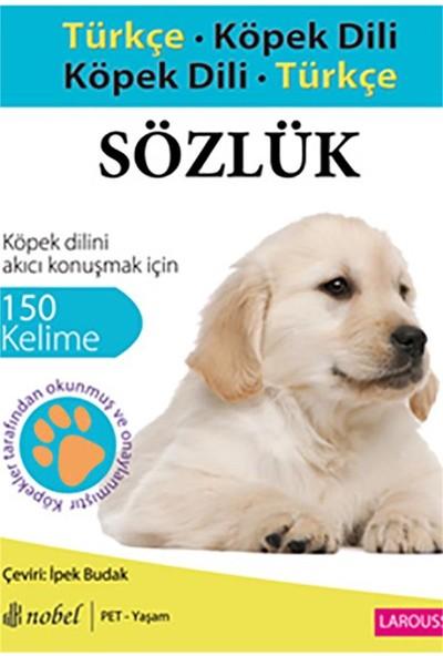 Türkçe - Köpek Dili Köpek Dili - Türkçe Sözlük