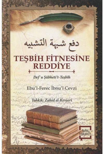 Teşbih Fitnesine Reddiye - Ebu'L Ferec İbnu'L Cevzi
