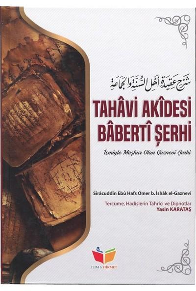 Tahavi Akidesi Baberti Şerhi (Ciltli)