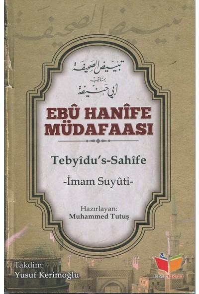Ebu Hanife Müdafaası (Tebyidus Sahife) - İmam Suyuti