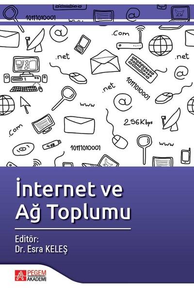 İnternet Ve Ağ Toplumu - Esra Keleş