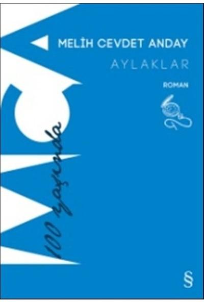 Aylaklar - Melih Cevdet Anday
