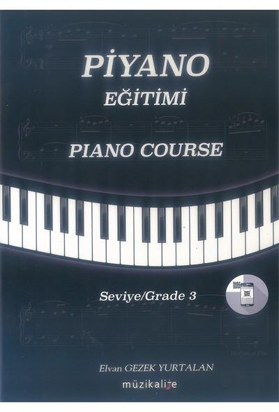 Piyano Eğitimi Seviye 3 - Elvan Gezek Yurtalan