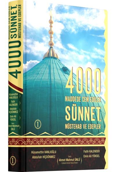4000 Maddede Cem Edilen Sünnet Müstehab Ve Edepler (1. Cilt)