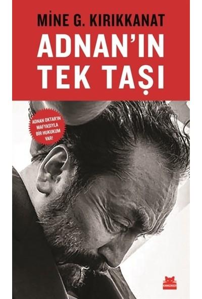 Adnan'In Tek Taşı - M. G. Kırıkkanat