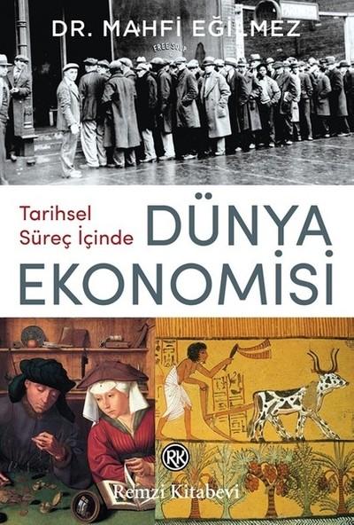 Dünya Ekonomisi - Mahfi Eğilmez
