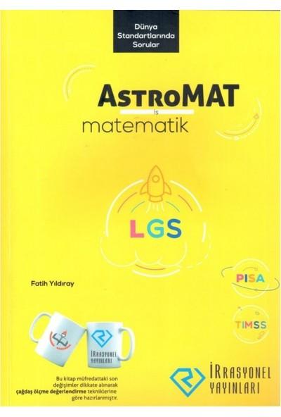 İrrasyonel 8. Sınıf Lgs Astromat Yeni Nesil Matematik S.B. - 2019