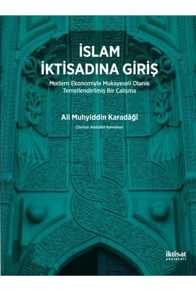 İslam İktisadına Giriş - Ali Muhyiddin Karadaği