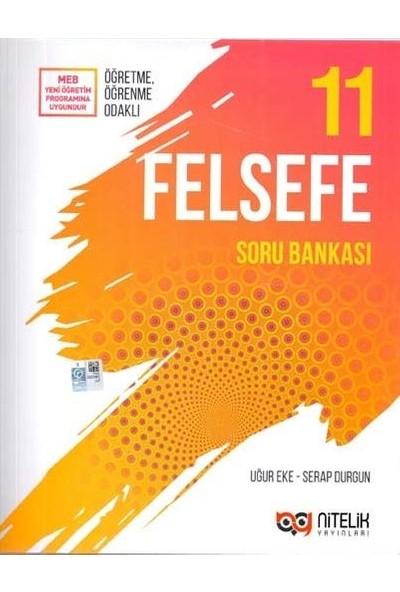 Nitelik Yayınları 11. Sınıf Felsefe Soru Bankası - Serap Durgun - Uğur Eke