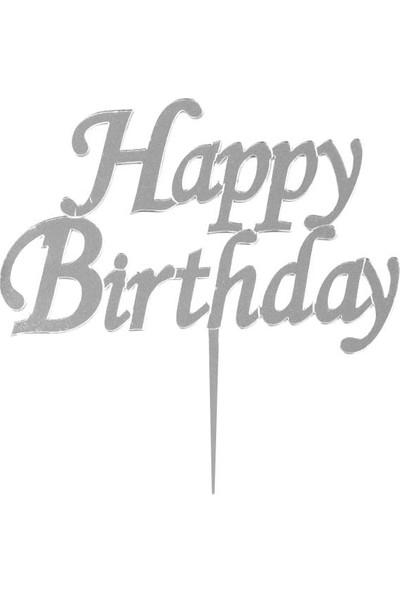 Parti Dolabı Gümüş Gri Happy Birthday Yazılı Ayna Pleksi Pasta Üstü Süsü