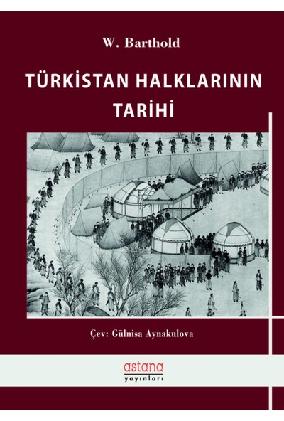 Türkistan Halklarının Tarihi - Wilhelm Barthold