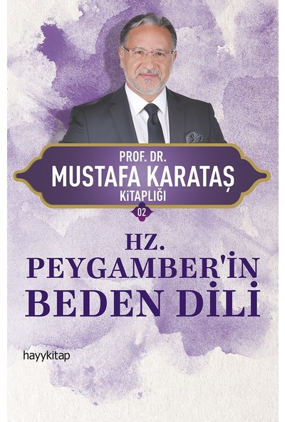 Hz. Peygamber'in Beden Dili - Mustafa Karataş